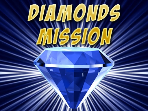 Play Diamonds Misiion Online