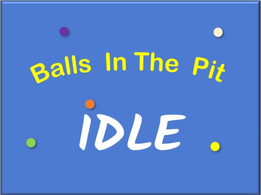 IDLE: Balls In The Pit