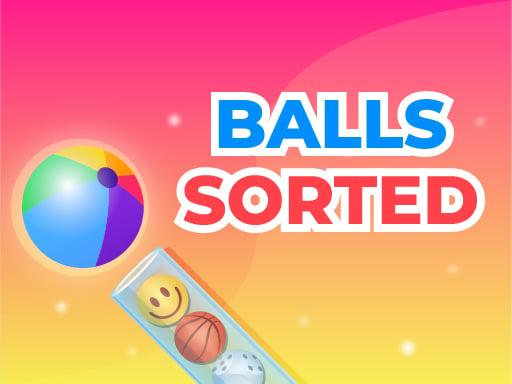 Play Balls Sorted