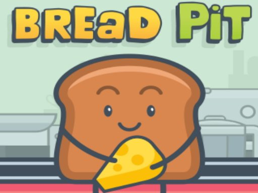 Play Bread Pit Online