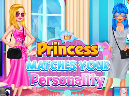 Play PRINCESS MATCHES YOUR PERSONALITY