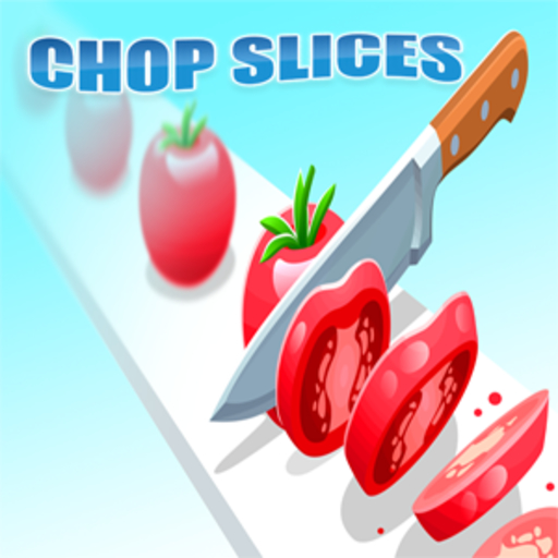 Chop Slices