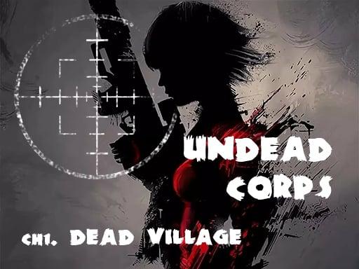 Undead Corps - Dead Village