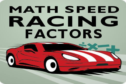 Math Speed Racing Factors