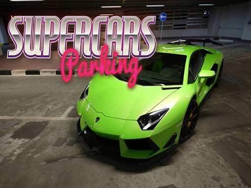 Supercars Parking - Popular Games - Cool Math Games