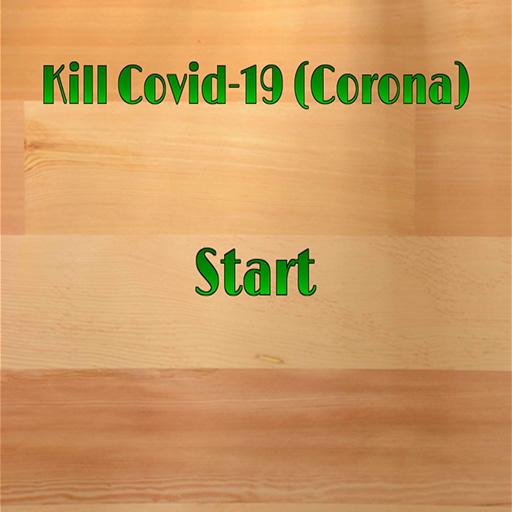 Kill Covid (Corona)