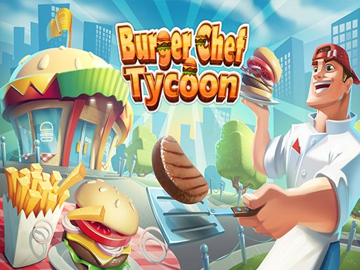 Play Burger Chef Tycoon