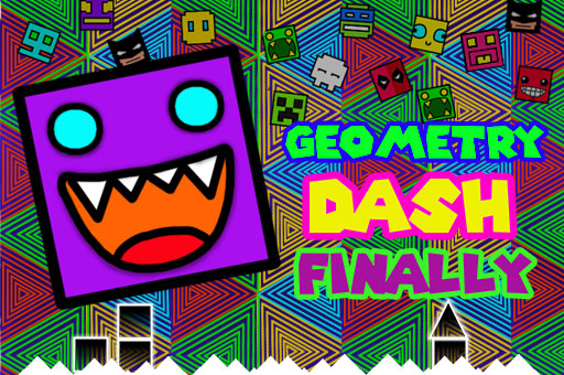 Geometry Dash Finally