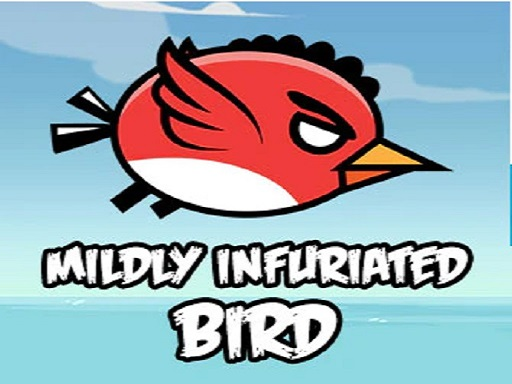 Play Mildly Infuriated Bird