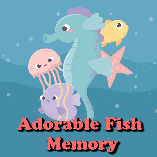 Adorable Fish Memory