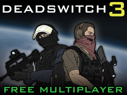 Play Deadswitch 3 Online