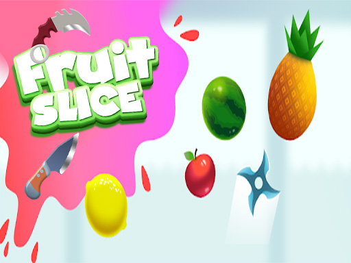 Play Fruit Slice