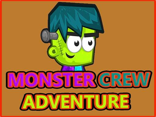 Play Monster Crew Adventure