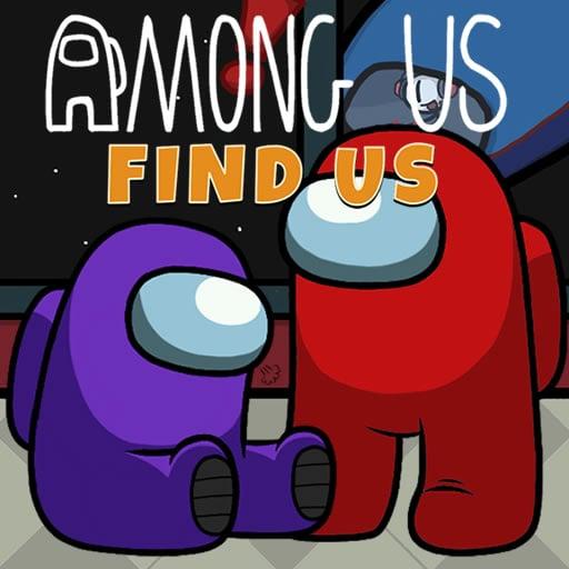 Among Us - Find Us