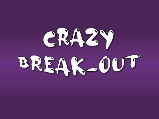 Crazy Break-Out