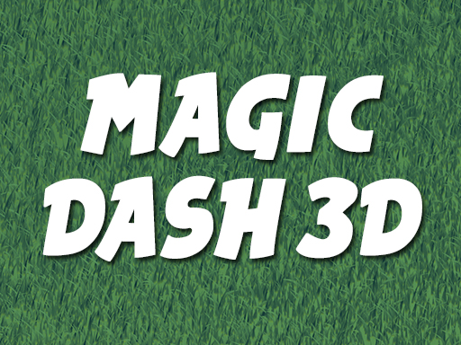 Play Magic Dash 3D
