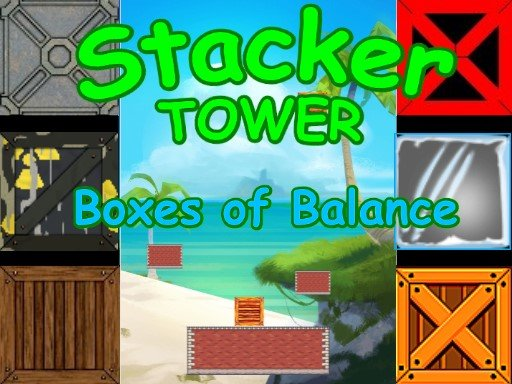 Play Stacker Tower - Boxes of Balance