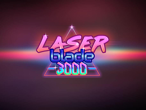 Play Laser Blade 3000